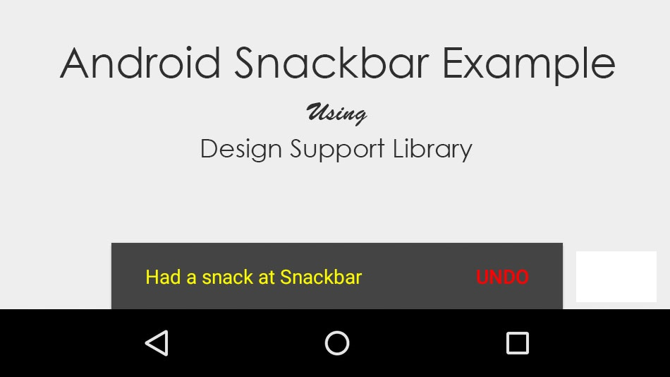 Geek On Java: SnackBar : A New Way of Toast in Android