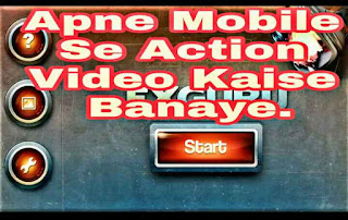 अब Mobile से बनाओ Action Video : How To Make Animated Action Video