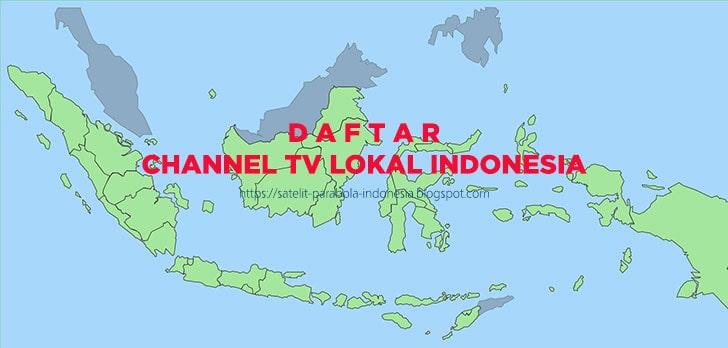 Daftar Lengkap channel tv lokal indonesia