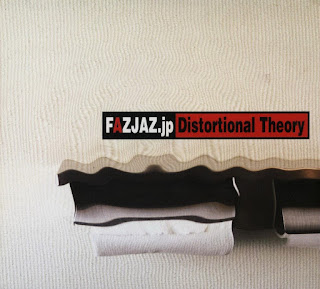 Fazjaz.jp - 2005 - Distortional Theory