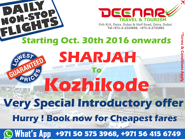 Sharjah to Kozhikode Daily Non-Stop Flights, deenartravels.com