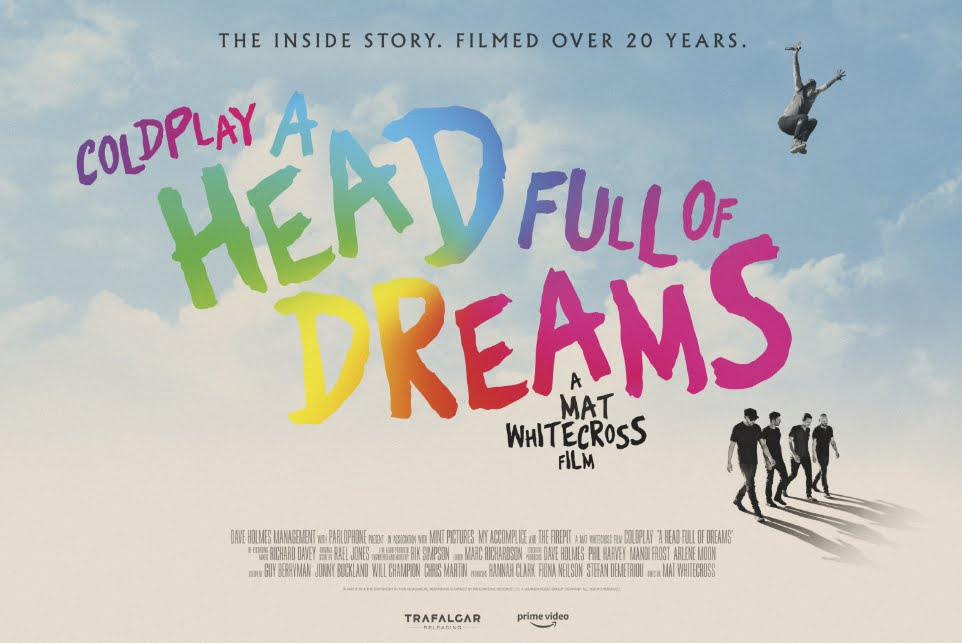 A Head Full Of Dreams, il film documetario dei Coldplay.