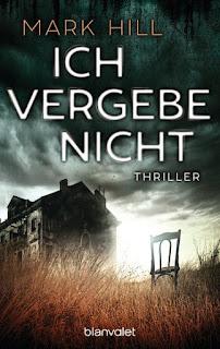 https://www.randomhouse.de/Taschenbuch/Ich-vergebe-nicht/Mark-Hill/Blanvalet-Taschenbuch/e490849.rhd#info