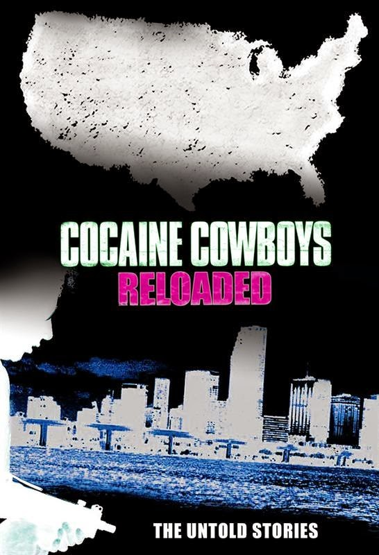 Poster Of Hollywood Film Cocaine Cowboys Reloaded (2014) In 300MB Compressed Size PC Movie Free Download At worldfree4u.com