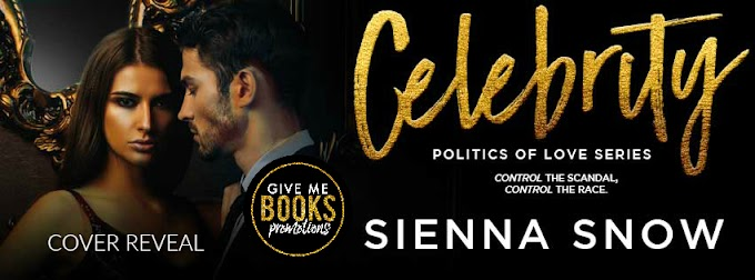 COVER REVEAL PACKET - Celebrity by Sienna Snow