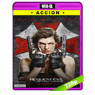Resident Evil: Capítulo final (2017) WEB-DL 720p Audio Dual Latino-Ingles