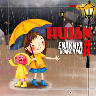 DP BBM Hujan Enaknya Ngapain