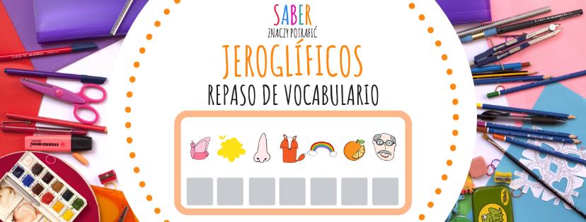 JEROGLÍFICOS: repaso de vocabulario A1 | REBUSY: powtórka ze słownictwa A1