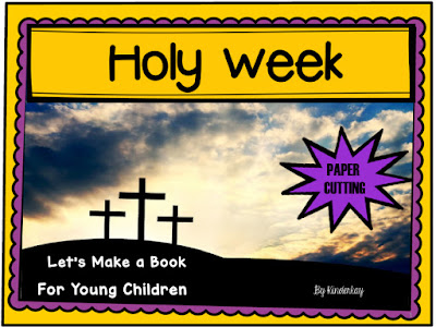 https://www.teacherspayteachers.com/Product/Holy-Week-for-Young-Children-Paper-Cutting-Book-616450