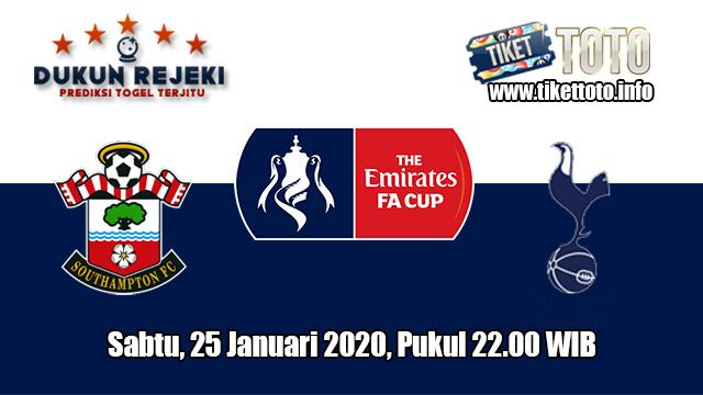 Prediksi FA Cup Southampton VS Tottenham Hotspur 25 Januari 2020