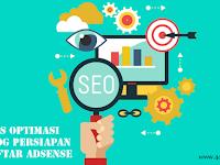 Tips Optimasi Blog Persiapan untuk Daftar Adsense