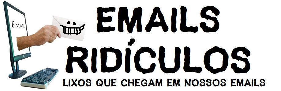 Emails ridiculos