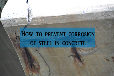 How to Prevent Corrosion of Steel in Concrete