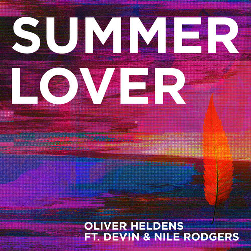 Oliver Heldens - Summer Lover (feat. Devin & Nile Rodgers) - Single [iTunes Plus AAC M4A]
