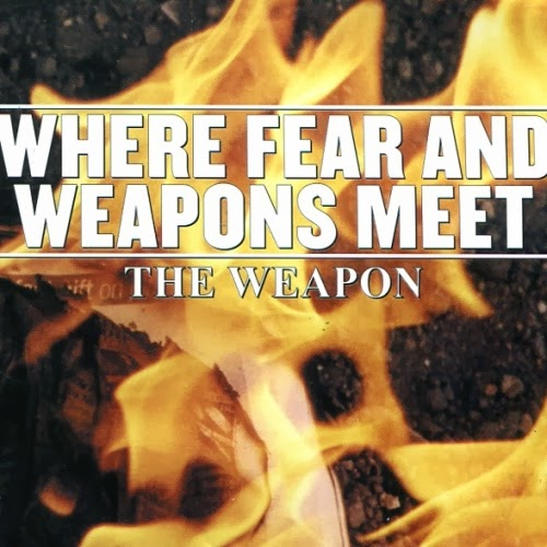 where fear and weapons meet blogspot