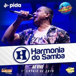HARMONIA DO SAMBA AO VIVO – 1ª MELHOR SEGUNDA FEIRA DO MUNDO 2019