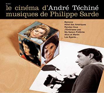 Philippe Sarde – Le Cinéma D'André Téchiné