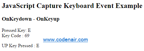 JavaScript Capture keyboard events -Get Pressed key and Keycode