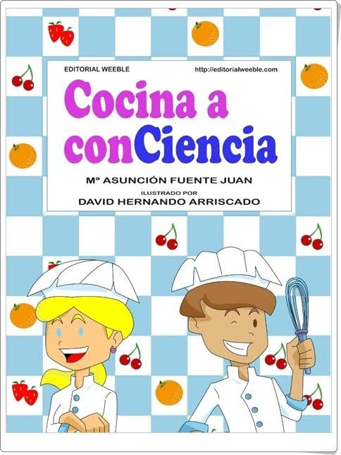 """""""Cocina a conCiencia"""" (Libro sobre cocina y ciencia)"""
