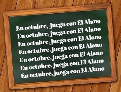 En octubre juega con El Alano