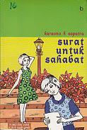 ajibayustore Judul : SURAT UNTUK SAHABAT Pengarang : Karsono H. Saputra Penerbit : Bukupop