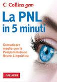 La PNL in 5 minuti-Traduzione di Francesca Cosi e Alessandra Repossi-copertina