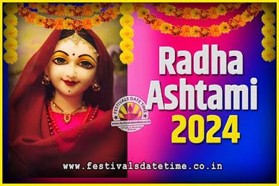 2024 Radha Astami Pooja Date and Time, 2024 Radha Astami Calendar