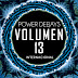 POWER DEEJAYS VOLUMEN 13 VERSIÓN PREMIUM