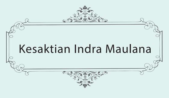 Kesaktian Indra Maulana