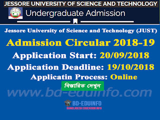Jessore University of Science and Technology (JUST) Undergraduate Admission Circular 2018-2019