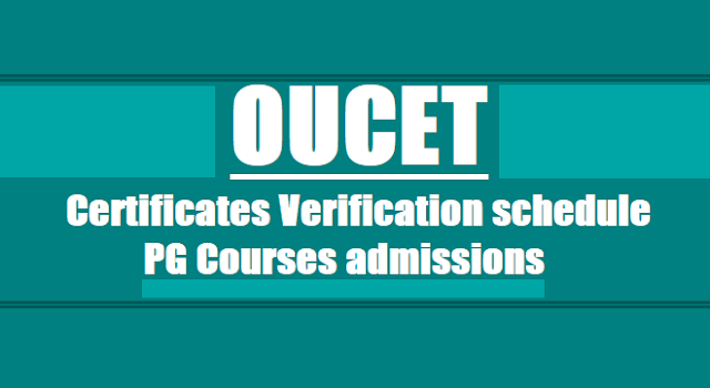 OUCET 2018 1st phase Certificates verification dates,schedules,pg admissions