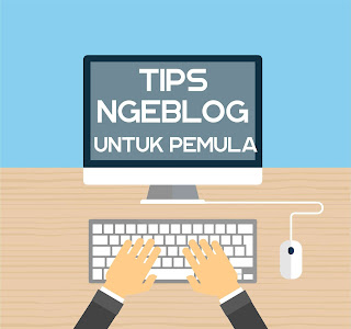 Tips-Ngeblog-Untuk-Pemula