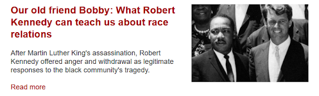 http://www.uscatholic.org/articles/201806/our-old-friend-bobby-what-robert-kennedy-can-teach-us-about-race-relations-31404?utm_source=June+4%2C+2018&utm_campaign=June+4%2C+2018&utm_medium=email