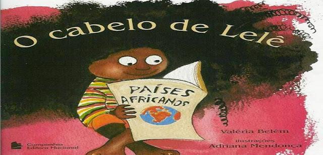 BAIXE o livro 'O cabelo de Lelê'