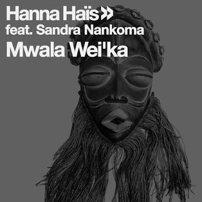 Hanna Hais & Sandra Nankoma - Mwala Wei'ka (Xewst Tswana Drum Remix)