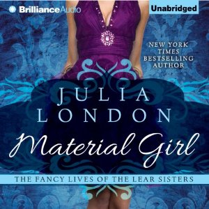 Material Girl.  Julia London