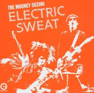 The Mooney Suzuki's Electric Sweat