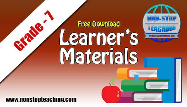 Grade 7 Learner's Materials