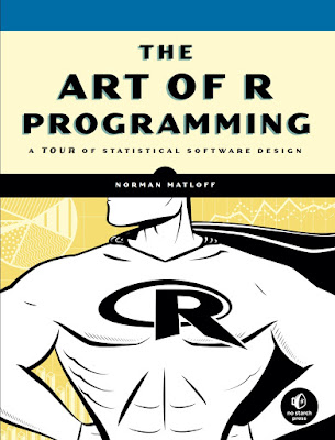 The Art of R Programming: A Tour of Statistical Software Design - Free Ebook Download