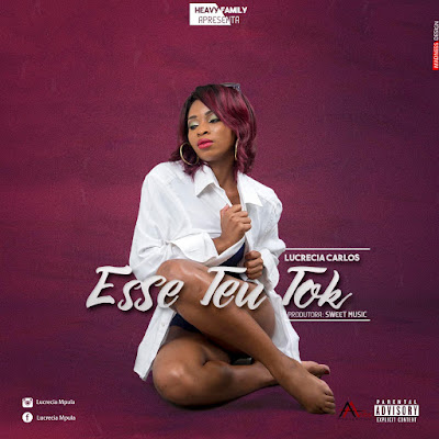 Lucrecia Carlos - Esse Teu Tok (Prod. Sweet Music & Heavy) 2018 | Download Mp3