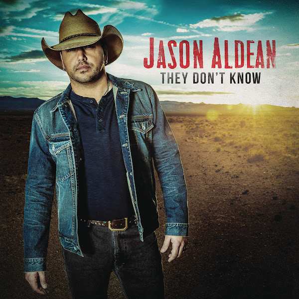 Jason Aldean - They Don't Know Cover