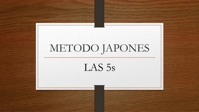 5S: El método japonés para armonizar tu lugar de trabajo y tus ideas