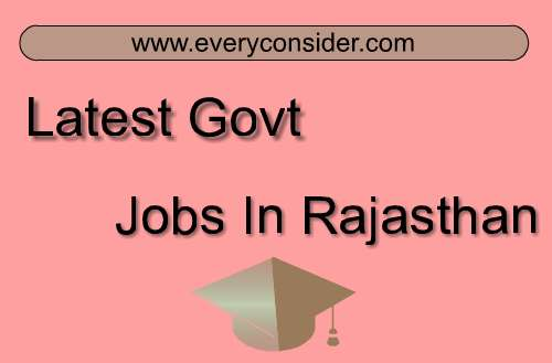 Latest Govt Jobs In Rajasthan