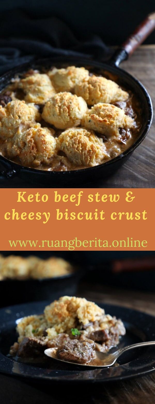Keto beef stew & cheesy biscuit crust