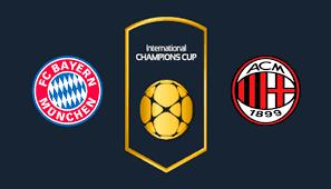 مباشر مشاهدة مباراة بايرن ميونيخ وميلان بث مباشر 24-7-2019 الكاس الدولية للابطال يوتيوب بدون تقطيع