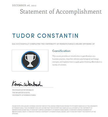 Statement of Accomplishment for the free online Gamification course from University of Pennsylvania