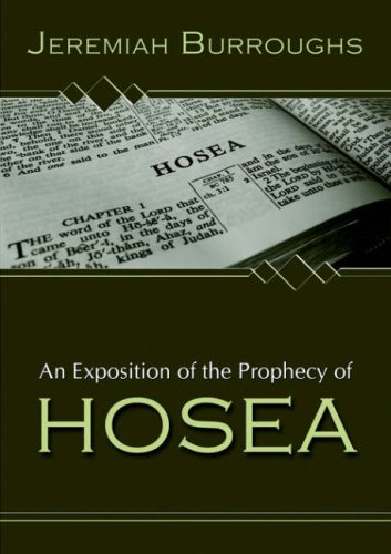 Jeremiah Burroughs-An Exposition Of The Prophecy Of Hosea-