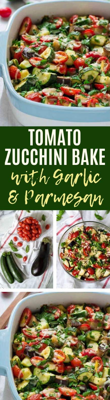 Tomato Eggplant Zucchini Bake with Garlic and Parmesan #vegan #plantbased