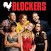 [FILME] Não Vai Dar (Blockers), 2018