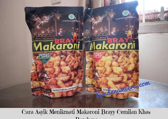 Cara Asyik Menikmati Makaroni Brayy Cemilan Khas Bandung, cemilan khas bandung, makaroni pedas, cemilan enak